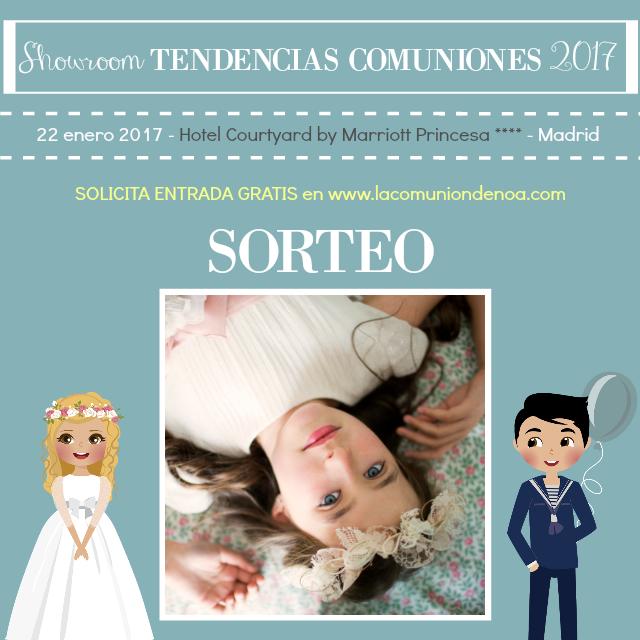 Sorteo Alba May - Showroom Tendencias Comuniones 2017 - La Comunion de Noa