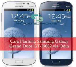 Cara Flashing Samsung Galaxy Grand Duos via Odin