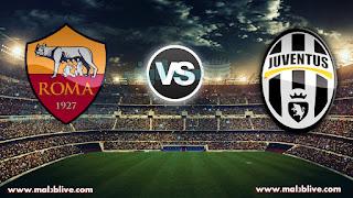 مشاهدة مباراة يوفنتوس وروما Juventus Vs As roma بث مباشر بتاريخ 23-12-2017 الدوري الايطالي