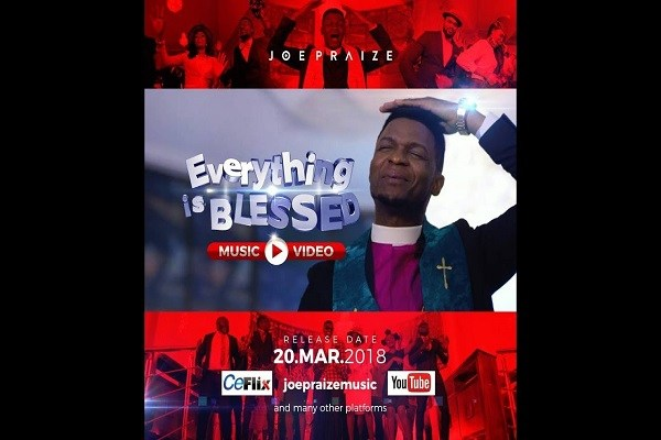 Joe Praize. everything is blessed. gospel redefined. video