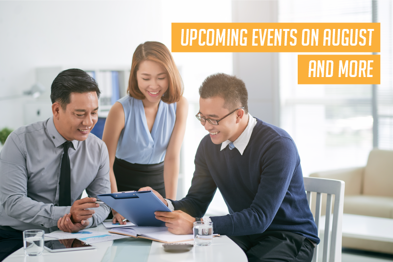 Upcoming events on August and many more you can participate