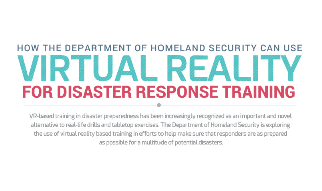 How the Department of Homeland Security Can Use Virtual Reality for Disaster Response Training