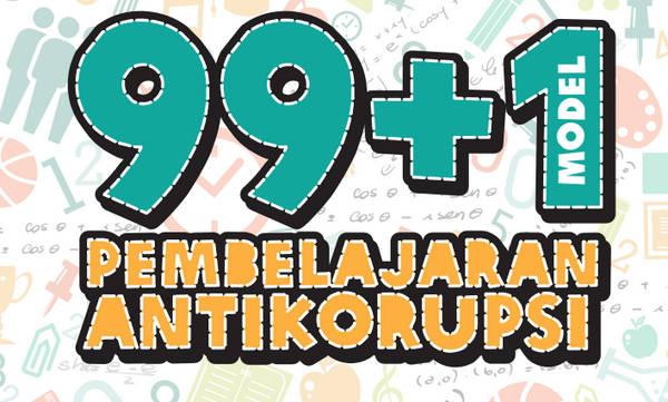 100 Model Pembelajaran Antikorupsi jenjang TK, SD, SMP, SMA