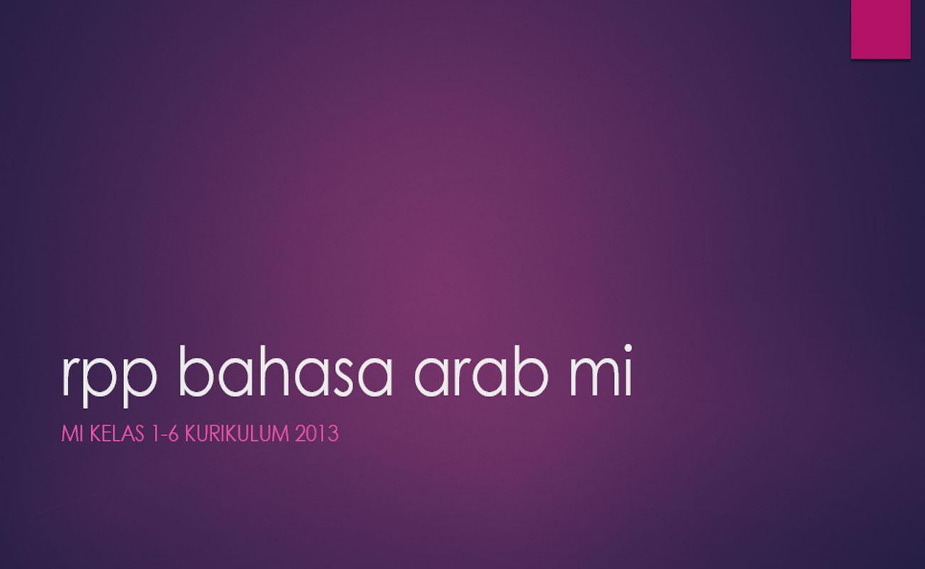 RPP Bahasa Arab MI Kelas 1 2 3 4 5 6 Kurikulum 2013