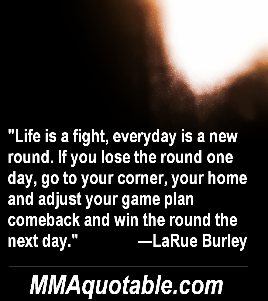 "Motivational Quotes With Pictures (many MMA & UFC): ""Life"