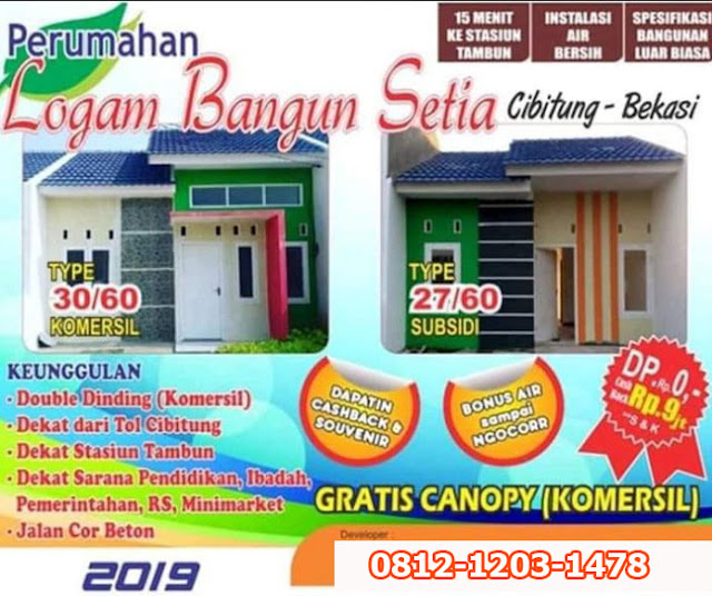 LOGAM BANGUN SETIA Rumah Subsidi Terbaru  Di Cibitung Bekasi