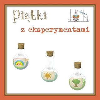 http://karolowamama.blogspot.com/2016/08/piatki-z-eksperymentami-zapowiedz.html