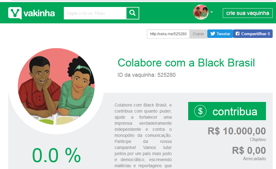 https://www.vakinha.com.br/vaquinha/colabore-com-a-black-brasil?utm_campaign=facebook&amp%3Butm_content=525280&amp%3Butm_medium=button&amp%3Butm_source=VkCreated&fbclid=IwAR2gZ89yWtsW2ACWx7b6aSLXhc_7zF3X9D__6D_p0Z34ckFTwgF7NFY3ghM