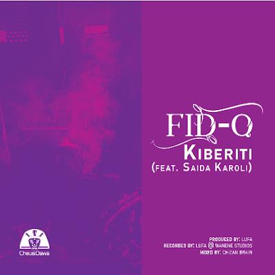 Fid Q Ft. Saida Karoli - Kiberiti