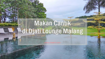 review_djati_lounge_malang