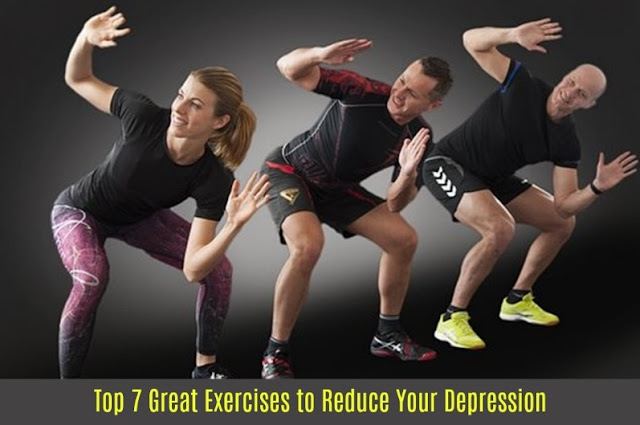 Top 7 Great Exercises to Reduce Your Depression