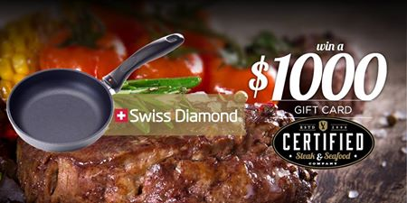 Swiss Diamond and CertifiedSteak.com have teamed up to offer fans a chance to enter once to win a $1,000 Certified Steak and Seafood Gift Card to start the New Year off right!