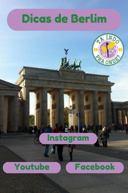 Dicas sobre Berlim no Instagram, Facebook e Youtube - Portão de Brandemburgo