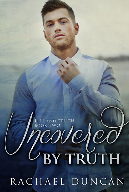 Cover Reveal: Uncovered by Truth by Rachael Duncan