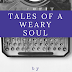 tales of a weary soul