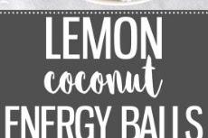 Healthy Lemon Coconut Energy Balls Recipe