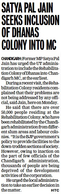 Satya Pal Jain seeks inclusion of Dhanas Colony into MC