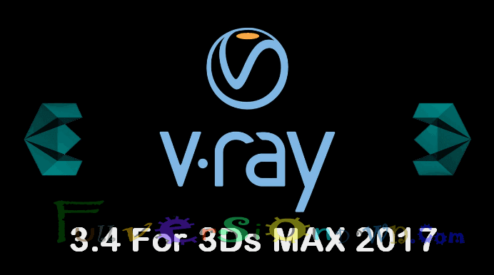 V-Ray Advanced for 3DS Max 2017 Latest Full