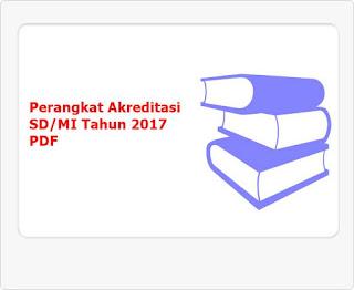perangkat akreditasi SD/MI tahun 2017 pdf