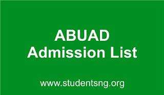 ABUAD 2017/2018 1st Batch Undergraduate Admission List Out