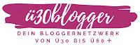 ü30Blogger Netzwerk von ü30 bis ü60 plus