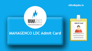 MAHAGENCO LDC Admit Card