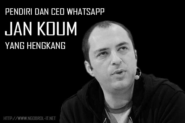 Pendiri dan CEO Whatsapp Yang Hengkang atau Keluar