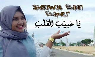 Ya Habibal Qolby, Sholawat Tren, Sholawat Bikin Baper, Kumpulan Sholawat, Kumpulan Teks Sholawat