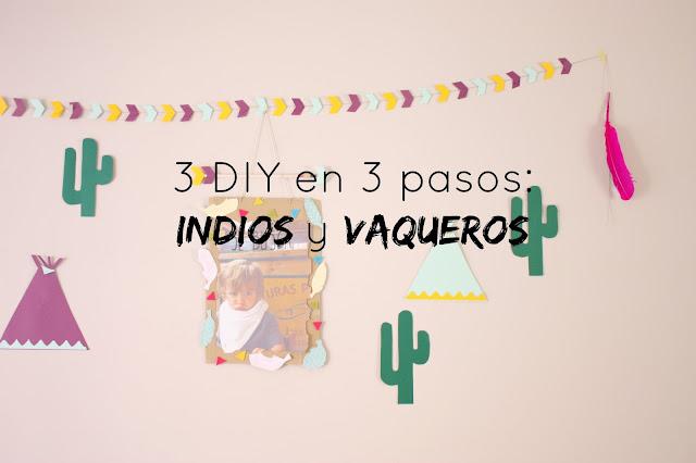 http://mediasytintas.blogspot.com/2016/02/3-diy-en-3-pasos-indios-y-vaqueros.html