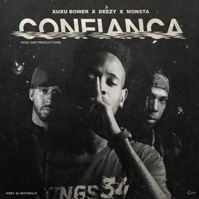 Deezy - Confiança (feat Monsta & Xuxu Bower)