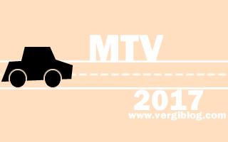 Motorlu taşıtlar vergisi MTV 2017