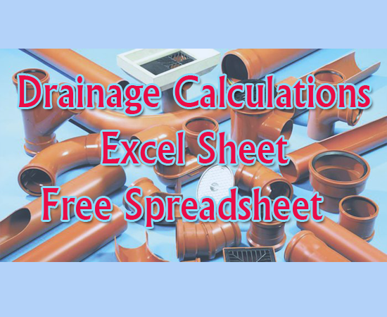 Download Drainage Calculations Excel Sheet - Free Spreadsheet XLS for drainage design