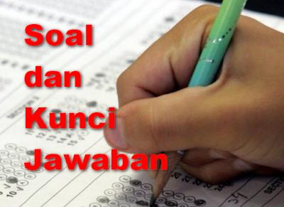Kumpulan Soal dan Kunci Jawaban USBN SMA  Kumpulan Soal dan Kunci Jawaban USBN SMA 2018/2019 (Prediksi & Latihan)
