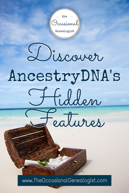 Discover Ancestry DNA's autosomal DNA tools. Get tips  for using AncestryDNA in this post from The Occasional Genealogist. #genealogy #dna #geneticgenealogy #familyhistory #ancestrydna