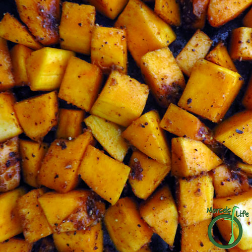 Morsels of Life - Spice Roasted Butternut Squash Step 3 - Spray butternut squash with a bit of oil and shake with mixture from Step 2. Bake at 400F until done, approximately 30 minutes.