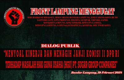 FLM Tagih Janji DPR RI Terkait HGU PT. SGC