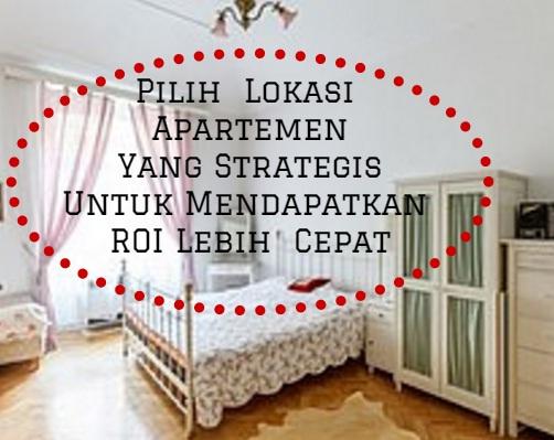 Pilih  Lokasi Apartemen Yang Strategis Untuk Mendapatkan ROI Lebih  Cepat