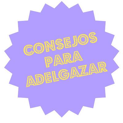CONSEJOS PARA ADELGAZAR