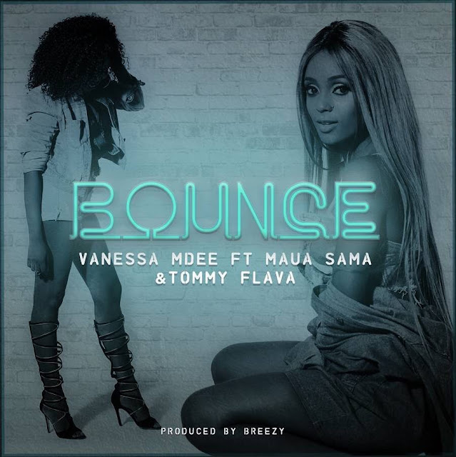 Download Audio: Vanessa Mdee Ft Maua Sama & Tommy Flavour - Bounce