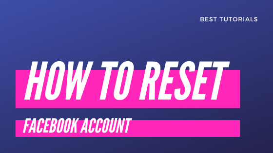 Reset Facebook Account<br/>