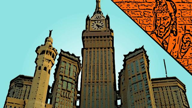 Abraj Al Bait - Um incrível edifício em Meca - Queimando Neurônios