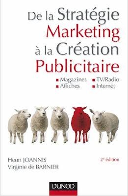 Télécharger Livre Gratuit De la stratégie marketing à la création publicitaire pdf