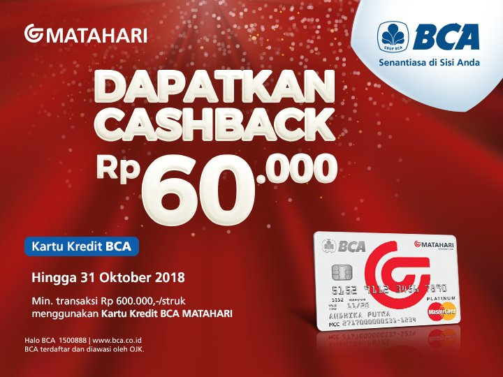Bank BCA - Promo Cashback 60% di Matahari Pakai BCA Matahari Card (s.d 31 Okt 2018)