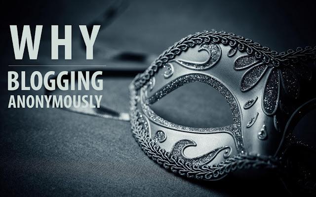 Kenapa aku berblog anonymously walaupun setelah hampir 5 tahun blogging?