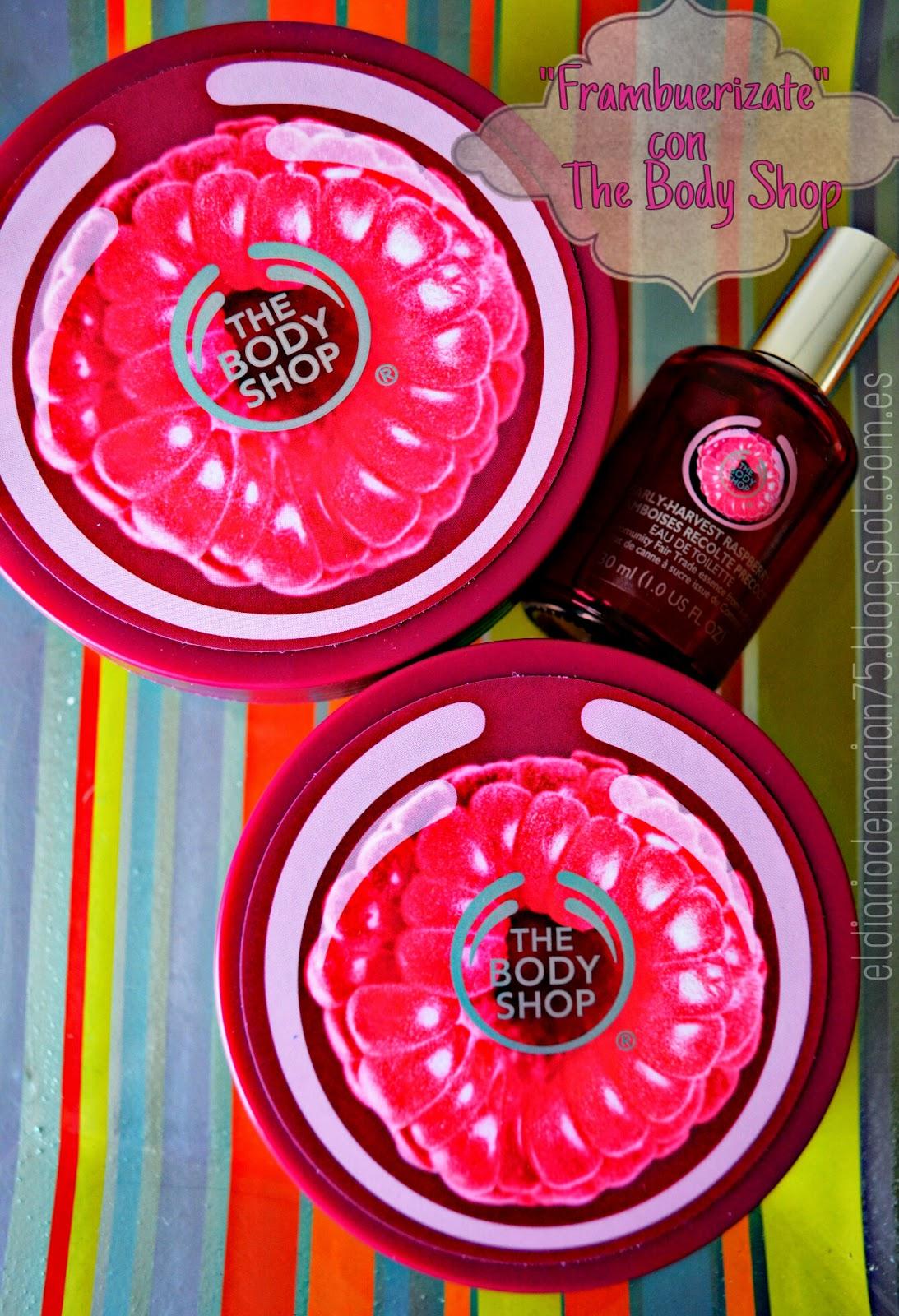 U0026quot Frambuerizate U0026quot  Con The Body Shop