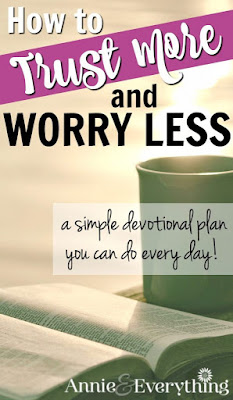https://www.annieandeverything.com/worry-less-trust-more/