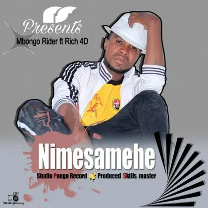 Download Audio | Mbongo Rider ft Rich 4D - Nimesamehe