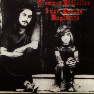 """Juan Carlos Baglietto - """"Tiempos Dificiles"""" (1983)"""