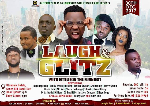 EVENT!!! LAUGH & GLITZ WITH MC ETTILIEON BABA D FUNNIEST | GET YOUR TICKETS NOW