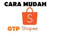 Bagaimana cara login akun Shopee tanpa kode OTP di perangkat baru